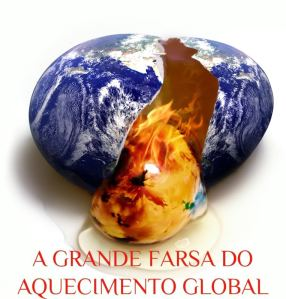 A Farsa Aquecimento Global